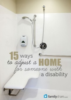 15 ways to adjust a home for someone with a disability