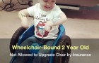 Wheelchair-Bound 2 Year Old Not Allowed to Upgrade Chair by Insurance