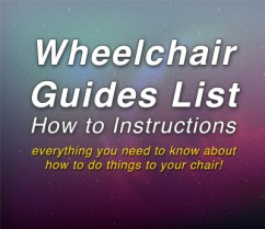 Wheelchair Guides – How to Instructions